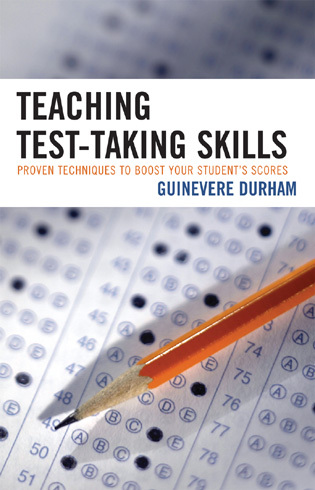 Cover image for the book Teaching Test-Taking Skills: Proven Techniques to Boost Your Student's Scores
