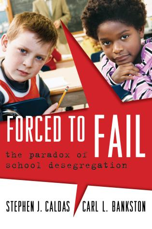 Cover image for the book Forced to Fail: The Paradox of School Desegregation