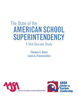 Cover image for the book The State of the American School Superintendency: A Mid-Decade Study