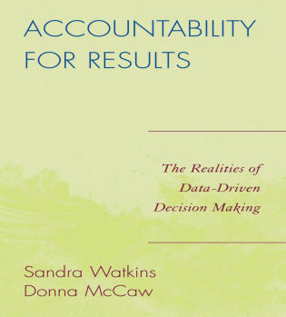 Cover image for the book Accountability for Results: The Realities of Data-Driven Decision Making