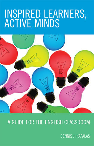 Cover image for the book Inspired Learners, Active Minds: A Guide for the English Classroom