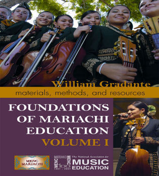Cover image for the book Foundations of Mariachi Education: Materials, Methods, and Resources