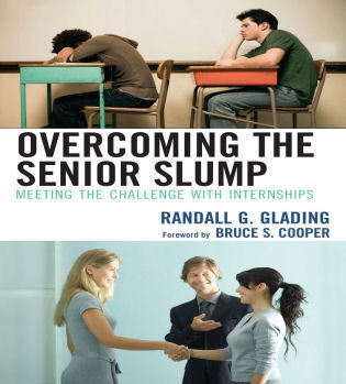 Cover image for the book Overcoming the Senior Slump: Meeting the Challenge with Internships
