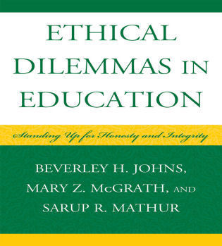 Cover image for the book Ethical Dilemmas in Education: Standing Up for Honesty and Integrity