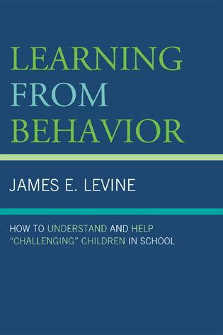 Cover image for the book Learning From Behavior: How to Understand and Help 'Challenging' Children in School