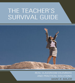 Cover image for the book The Teacher's Survival Guide: Real Classroom Dilemmas and Practical Solutions