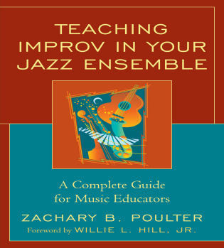 Cover image for the book Teaching Improv in Your Jazz Ensemble: A Complete Guide for Music Educators
