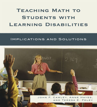 Cover image for the book Teaching Math to Students with Learning Disabilities: Implications and Solutions