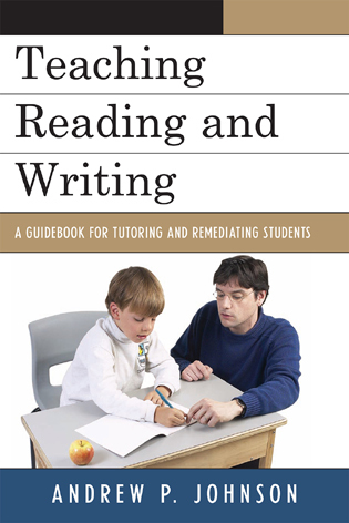 Cover image for the book Teaching Reading and Writing: A Guidebook for Tutoring and Remediating Students