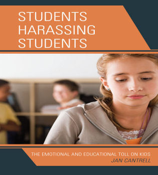 Cover image for the book Students Harassing Students: The Emotional and Educational Toll on Kids
