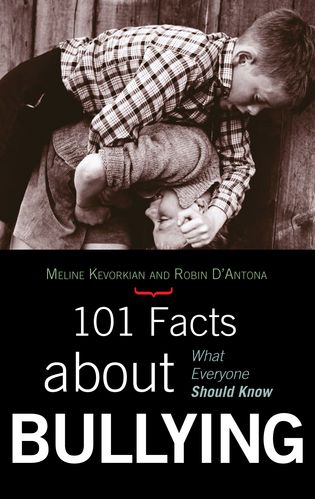Cover image for the book 101 Facts about Bullying: What Everyone Should Know