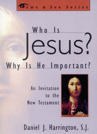 Cover image for the book Who is Jesus? Why is He Important?: An Invitation to the New Testament