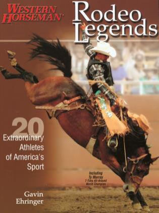 Cover image for the book Rodeo Legends: Twenty Extraordinary Athletes Of America's Sport, Revised Edition