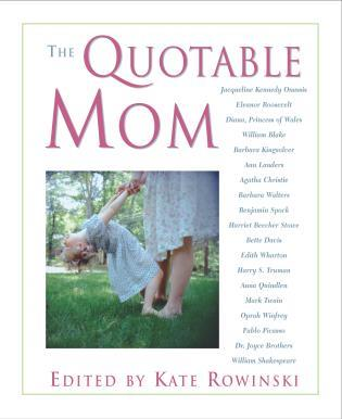 Cover image for the book Quotable Mom, First Edition