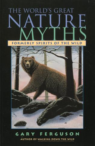 Cover image for the book World's Great Nature Myths, First Edition