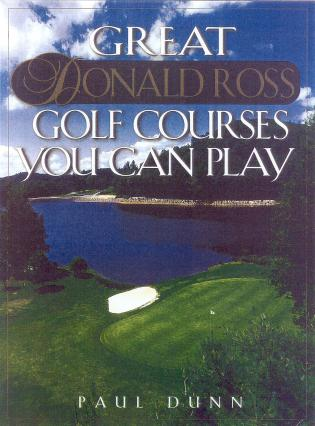 Cover image for the book Great Donald Ross Golf Courses You Can Play