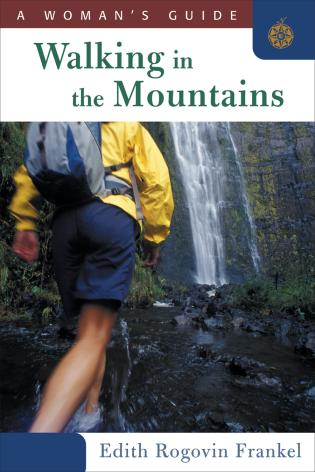 Cover image for the book Walking in the Mountains: A Woman's Guide