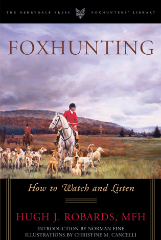 Cover image for the book Foxhunting: How to Watch and Listen