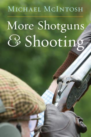 Cover image for the book More Shotguns & Shooting
