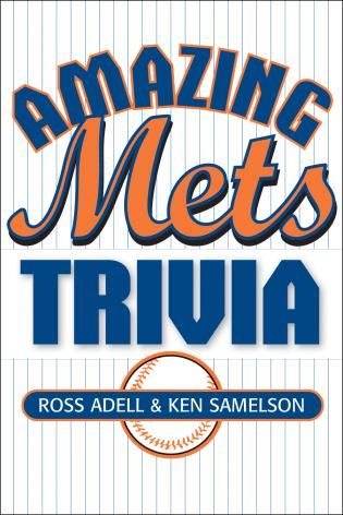 Cover image for the book Amazing Mets Trivia