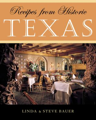 Cover image for the book Recipes from Historic Texas
