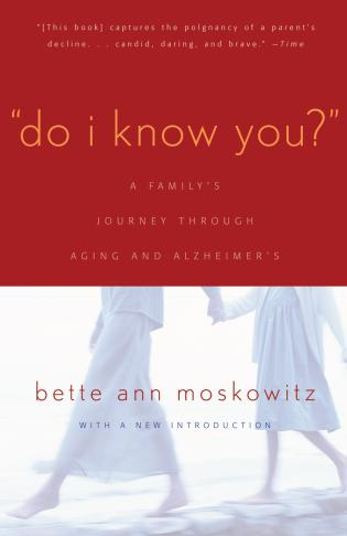 Cover image for the book Do I Know You?: A Family's Journey Through Aging and Alzheimer's