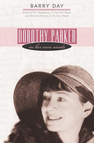 Cover image for the book Dorothy Parker: In Her Own Words