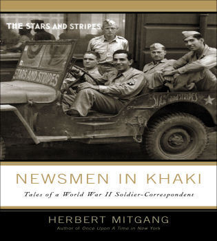 Cover image for the book Newsmen in Khaki: Tales of a World War II Soldier-Correspondent