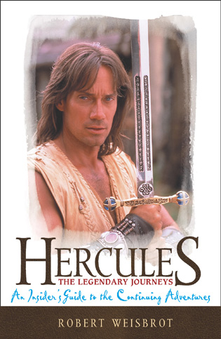 Cover image for the book Hercules: The Legendary Journeys, An Insider's Guide to the Continuing Adventures