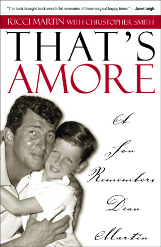 Cover image for the book That's Amore: A Son Remembers Dean Martin