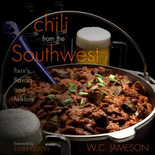 Cover image for the book Chili From the Southwest: Fixin's, Flavors, and Folklore