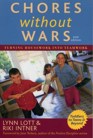 Cover image for the book Chores Without Wars: Turning Housework into Teamwork, 2nd Edition