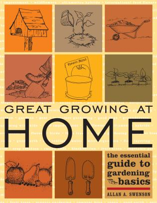 Cover image for the book Great Growing At Home: The Essential Guide to Gardening Basics
