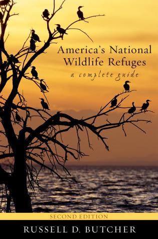 Cover image for the book America's National Wildlife Refuges: A Complete Guide, Second Edition