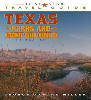 Cover image for the book Lone Star Travel Guide to Texas Parks and Campgrounds, Fifth Edition
