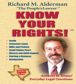 Cover image for the book Know Your Rights!: Answers to Texans' Everyday Legal Questions, 8th Edition
