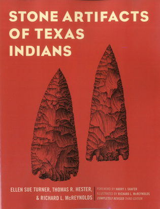 Cover image for the book Stone Artifacts of Texas Indians, Completely Revised Third Edition