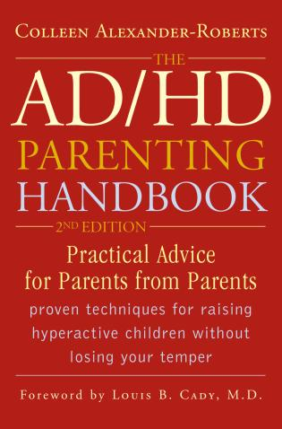 Cover image for the book The ADHD Parenting Handbook: Practical Advice for Parents from Parents, 2nd Edition