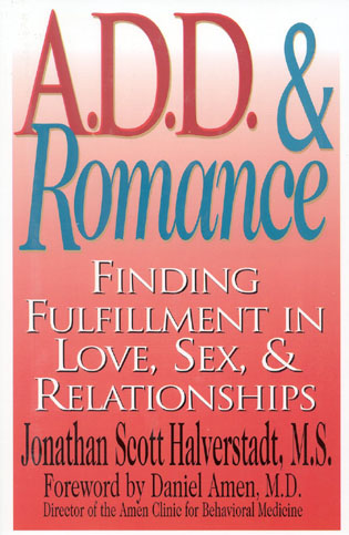 Cover image for the book A.D.D. & Romance: Finding Fulfillment in Love, Sex, & Relationships