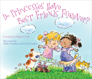 Cover image for the book Do Princesses Have Best Friends Forever?