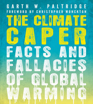 Cover image for the book The Climate Caper: Facts and Fallacies of Global Warming