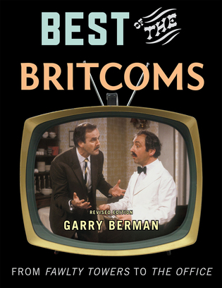 Cover image for the book Best of the Britcoms: From Fawlty Towers to The Office, Revised Edition