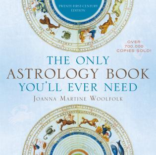 Cover image for the book The Only Astrology Book You'll Ever Need, Twenty-First-Century Edition