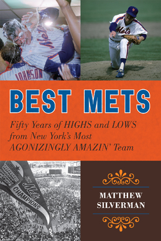 Cover image for the book Best Mets: Fifty Years of Highs and Lows from New York's Most Agonizingly Amazin' Team