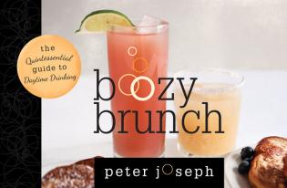 Cover image for the book Boozy Brunch: The Quintessential Guide to Daytime Drinking