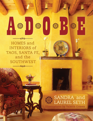 Cover image for the book Adobe: Homes and Interiors of Taos, Santa Fe, and the Southwest