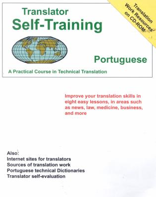 Cover image for the book Translator Self-Training--Portuguese: A Practical Course in Technical Translation