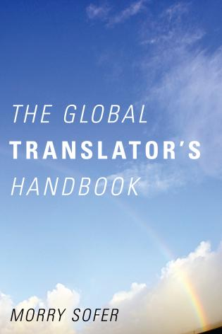 Cover image for the book The Global Translator's Handbook