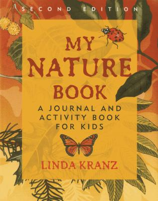 Cover image for the book My Nature Book: A Journal and Activity Book for Kids, Second Edition
