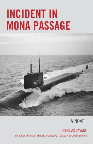 Cover image for the book Incident in Mona Passage: A Novel